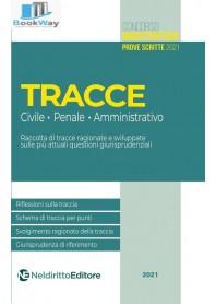 tracce  civile - penale - amministrativo.