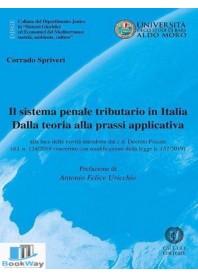 sistema penale tributario in italia. dalla teoria alla prassi applicativa.