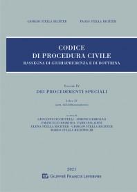 Codice di Procedura Civile Rassegna di Giurisprudenza e di Dottrina Vol IV Libro IV di Stella Richter