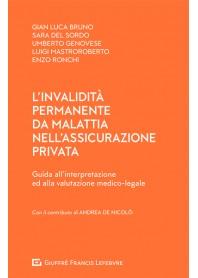 Invalidità Permanente da Malattia nell'Assicurazione Privata di Mastroroberto, Bruno, Del Sordo, Ronchi, Genovese