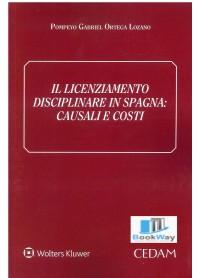 licenziamento disciplinare in spagna (il) - causali e costi