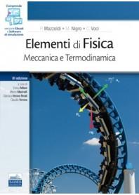 Elementi di Fisica Meccanica e Termodinamica vol.1 di Mazzoldi, Nigro, Voci