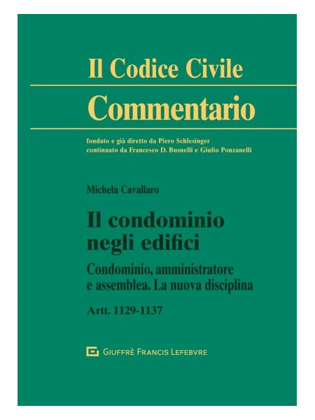 Il Condominio negli Edifici Commentario di Cavallaro