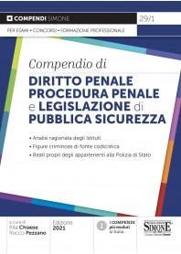 Compendio di Diritto Penale Procedura Penale e Legislazione di Pubblica Sicurezza di Pezzano, Chiaese