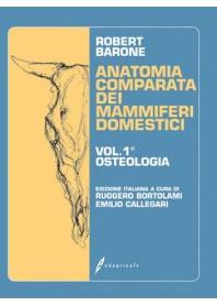 Anatomia Comparata dei Mammiferi Domestici Vol.1 Osteologia di Barone