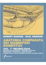 Anatomia Comparata dei Mammiferi Domestici Vol.7 Neurologia di Barone