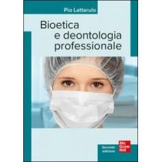 Bioetica e Deontologia Professionale di Lattarulo