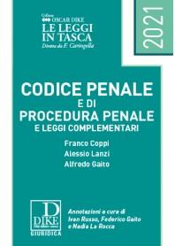 CODICE PENALE E CODICE DI PROCEDURA PENALE E LEGGI COMPLEMENTARI POCKET 2021