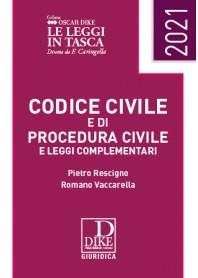 CODICE CIVILE E CODICE DI PROCEDURA CIVILE E LEGGI COMPLEMENTARI POCKET 2021