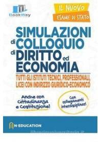simulazione di colloquio di diritto ed economia per tutti gli istituti tecnici - nuovo esame di stato