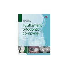 I Trattamenti Ortodontici Complessi di Nanda