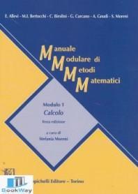 manuale modulare di metodi matematici - modulo 1: calcolo