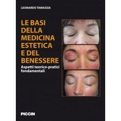 Le Basi Della Medicina Estetica E Del Benessere di L. Tamassia