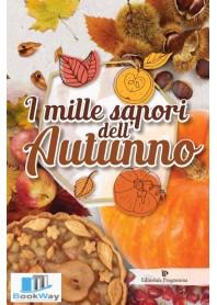 i mille sapori dell'autunno