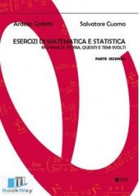 esercizi di matematica e statistica pt. ii
