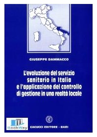 l'evoluzione del servizio sanitario in italia e l'applicazione del controllo di gestione in una realta' locale