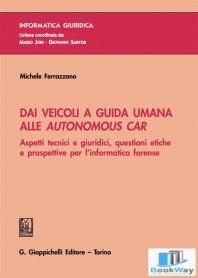dai veicoli a guida umana alle autonomous car
