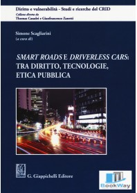 smart roads e driverless cars: tra diritto, tecnologie, etica pubblica
