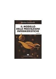 Il Modello delle Prestazioni Infermieristiche di Cantarelli