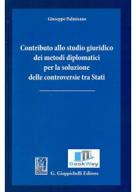 contributo allo studio dei metodi diplomatici per la soluzione delle controversie tra stati