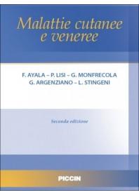 Malattie Cutanee e Veneree di Ayala, Lisi, Monfrecola, Argenziano, Stingeni
