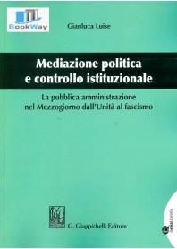 mediazione politica e controllo istituzionale.