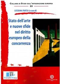 stato dell'arte e nuove sfide nel diritto europeo della concorrenza