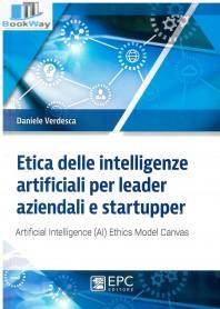 etica delle intelligenze artificiali per leader aziendali e startupper