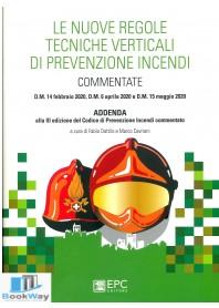 nuove regole tecniche verticali  di prevenzione incendi (le)