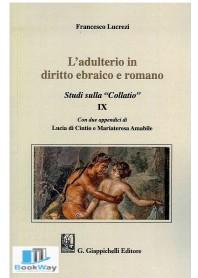 adulterio in diritto ebraico e romano (l')
