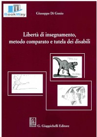 libertÀ di insegnamento, metodo comparato e tutela dei disabili