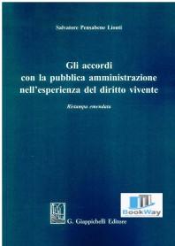 accordi con la pubblica amministrazione nell'esperienza del diritto vivente (gli)