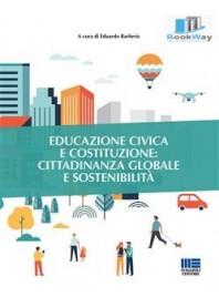 educazione civica e costituzione: cittadinanza globale e sostenibilitÀ