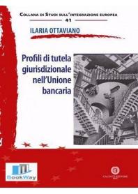 profili di tutela giurisdizionale nell'unione bancaria