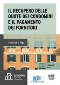 recupero delle quote condominiali e il pagamento dei fornitori(il)