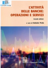 attivitÀ delle banche (l'): operazioni e servizi