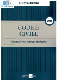 codice civile annotato con la normativa tributaria 2021