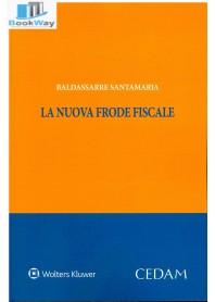 nuova frode fiscale (la)
