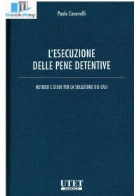 esecuzione delle pene detentive (l')