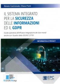 sistema integrato per la sicurezza delle informazioni ed il gdpr (il)