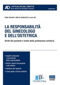 responsabilitÀ del ginecologo e dell'ostetrica (la)