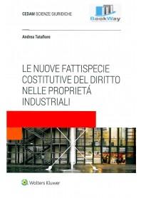 nuove fattispecie costitutive del diritto nelle proprietÁ industriali (le)