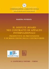 dispute board nei contratti di appalto internazionali (il)