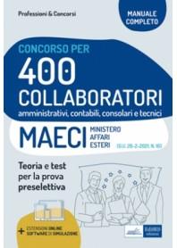 Concorso Ministero Affari Esteri 400 Collaboratori Amministrativi e Tecnici MAECI
