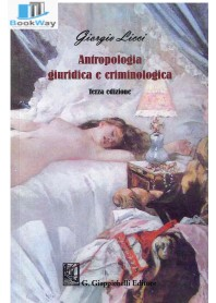 antropologia giuridica e criminologica