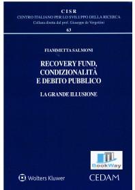recovery fund, condizionalitÀ e debito pubblico