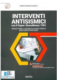 interventi antisismici con il super-sismabonus 110%