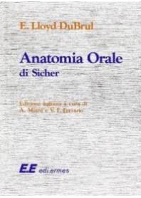 Anatomia Orale di Sicher, Lloyd DuBrul