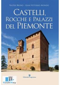 castelli rocche e palazzi del piemonte