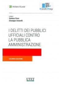 delitti dei pubblici ufficiali contro la pubblica amministrazione